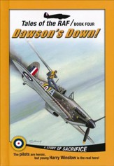 Tales of the RAF Book Four: Dawson's Down: A Story of  Sacrifice - Slightly Imperfect