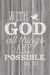 With God All Things Are Possible Wood Plaque