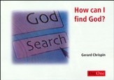 How Can I Find God? (pack 10)