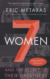 7 Women and the Secret of Their Greatness: Grad Edition