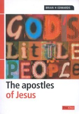God's Little People: The Apostles of Jesus