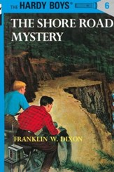 The Hardy Boys' Mysteries #6: The Shore Road Mystery