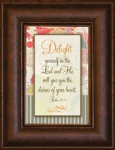 Delight Yourself in the Lord Mini Framed Print