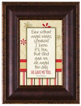 Even Without Angel Wings Framed Art
