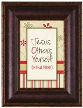 Jesus Others Yourself Framed Art