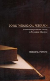 Doing Theological Research: An Introductory Guide for Survival in Theological Education
