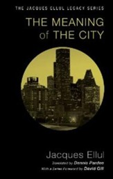 The Meaning of the City