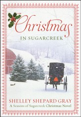 Christmas in Sugarcreek, Seasons of Sugarcreek Series #4