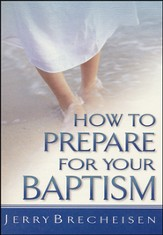 How to Prepare for Baptism, 10 copies
