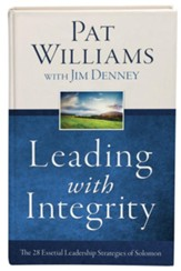 Leading with Integrity: The 28 Essential Leadership Strategies of Solomon