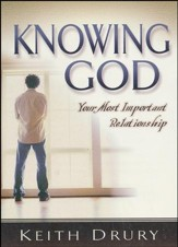 Knowing God: Your Most Important Relationship - 10 pack