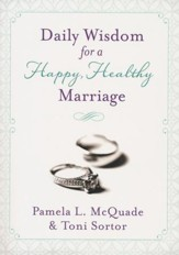 Daily Wisdom for a Happy, Healthy Marriage: