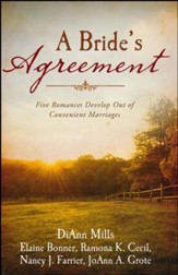 Bride's Agreement: Five Romances Develop Out of Convenient Marriages