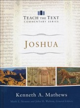 Joshua: Teach the Text Commentary