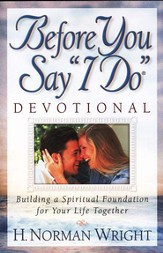 Before You Say I Do Devotional: Building a Spiritual Foundation for Your Life Together - Slightly Imperfect
