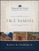 1 & 2 Samuel: Teach the Text Commentary