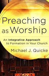 Preaching as Worship: An Integrative Approach to Formation in Your Church - Slightly Imperfect