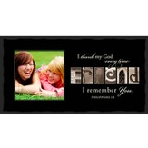 I Thank My God Every Time I Remember You, FRIEND, Alphabet Photo Frame