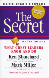 Secret: What Great Leaders Know and Do, Second Edition