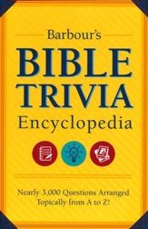 Barbour's Bible Trivia Encyclopedia