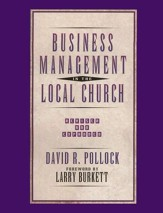 Business Management in the Local Church, Revised & Expanded
