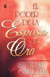 El Poder de la Esposa que Ora  (The Power of a Praying Wife)