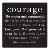 Courage, Be Strong and Courageous Magnet