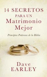 14 Secretos Para Un Matrimonio Mejor  (14 Secrets to a Better Marriage)