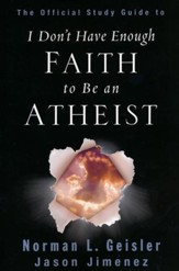 The Official Study Guide to I Don't Have Enough Faith to Be an Atheist - Slightly Imperfect