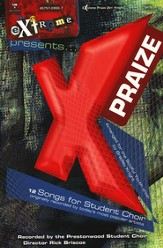 Extreme Praize (Choral Book)