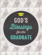 God's Blessings for the Graduate