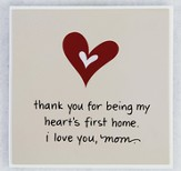 Thank You for Being Mom Plaque
