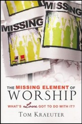 Missing Element of Worship