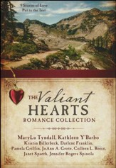 Valiant Hearts Romance Collection: 9 Stories of Love Put to the Test