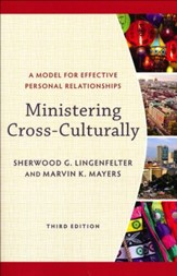 Ministering Cross-Culturally, 3rd edition: A Model for Effective Personal Relationships