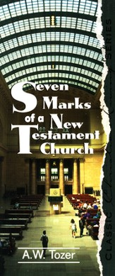 Seven Marks Of The New Testament Church