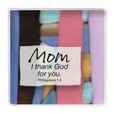 Mom, I Thank God For You Magnet