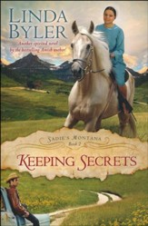 Keeping Secrets: Book #2, Sadie's Montana Series