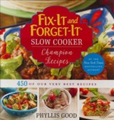 Fix-It And Forget-It Slow Cooker Champion Recipes: 450 of the Very Best!