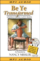 Be Ye Transformed - Understanding God's Truth MP3