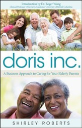 Doris Inc.: The Business of Caring For Your Elderly Parents
