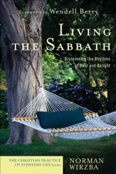 Living the Sabbath: Discovering the Rhythms of Rest and Delight - eBook