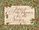 Jesus Is the Reason For the Season Christmas Cards, Box of 18