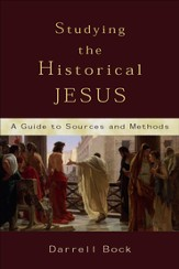 Studying the Historical Jesus: A Guide to Sources and Methods - eBook
