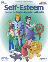 Self-Esteem: Concepts for Activities, Discussion and Insights K-3