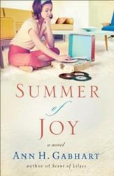 Summer of Joy, Heart of Hollyhill Series #3 -eBook