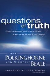 Questions of Truth: Fifty-one Responses to Questions about God, Science, and Belief - eBook