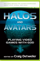 Halos and Avatars: Playing Video Games with God - eBook