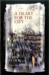 A Heart for the City: Effective Ministries to the Urban Community - eBook