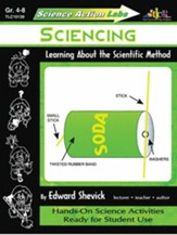 Sciencing: Learning About the Scientific Method